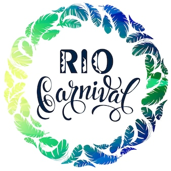 Rio carnival. lettering design with feather frame.