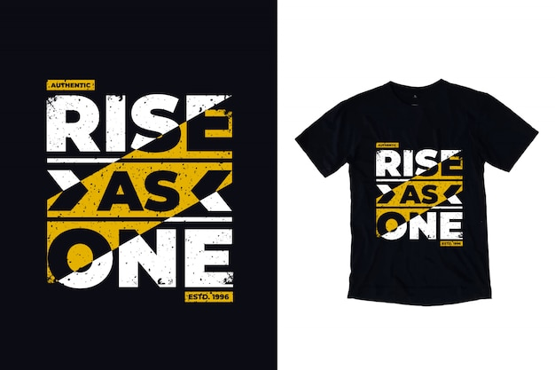 Rise as one modern lettering quote