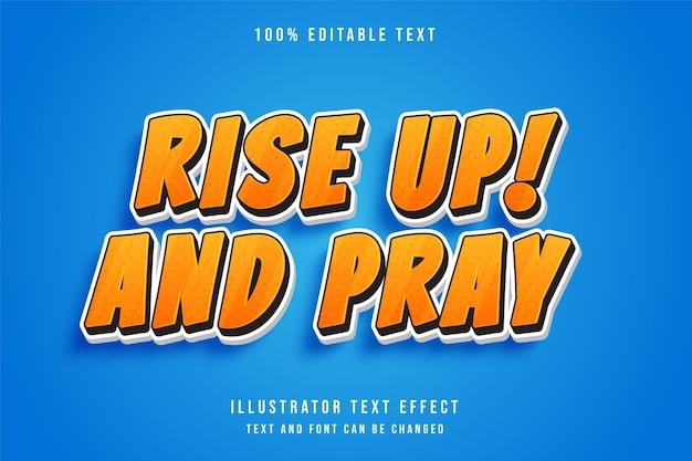Вставай и молись, 3d редактируемый текстовый эффект желтая градация оранжевый эффект в стиле комиксов