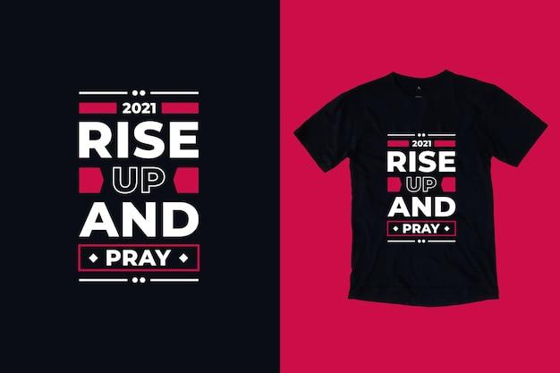 Поднимитесь и молитесь современный дизайн футболки цитат