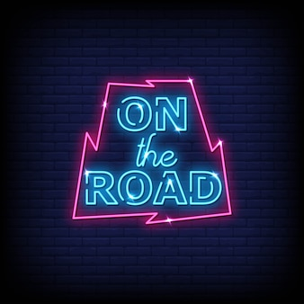 On the road neon signs style text vector