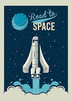 Дорога в космос надписи с запуском космического корабля в винтажном стиле плаката иллюстрации