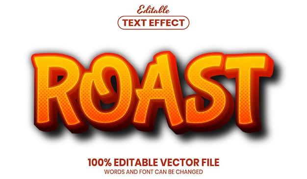 Roast text, font style editable text effect