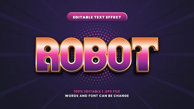 Robot editable text effect in modern 3d style