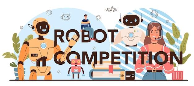 Типографский заголовок конкурса роботов. курс школы робототехники
