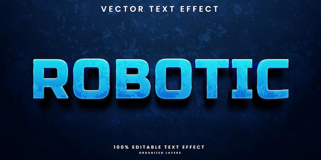 Robotic editable text effect