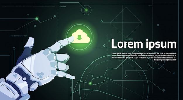 Robotic hand touch cloud база данных облачные вычислительные технологии роботы и концепция искусственного интеллекта