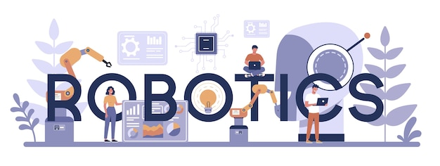 Robotics typographic header concept. robot engineering and programming. idea of artificial intelligence and futuristic technology. machine automation. isolated vector illustration in cartoon style