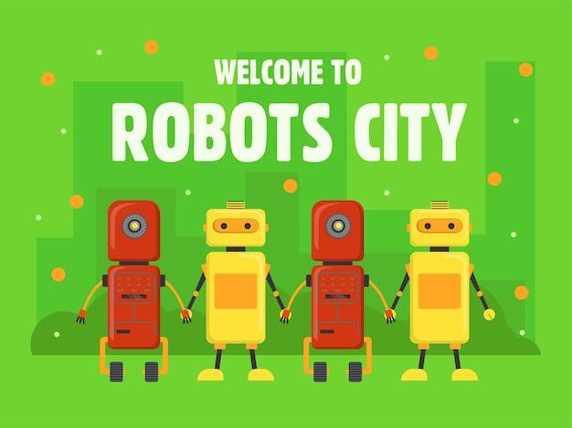 ロボットシティカバーデザイン。ヒューマノイド、サイボーグ、手をつないでアシスタントは、緑の背景にテキストでイラストをベクトルします。ウェルカムポスター、ウェブサイトまたはウェブページの背景のためのロボット工学の概念