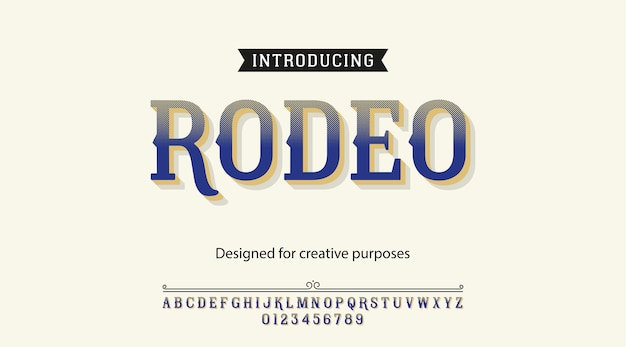 Rodeo typeface. font type with alphabet and numbers