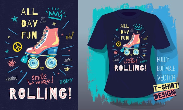 Rollers, girls, ride, skate board sketch style doodles cool lettering slogans for t-shirt design