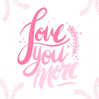 Romantic lettering on white background