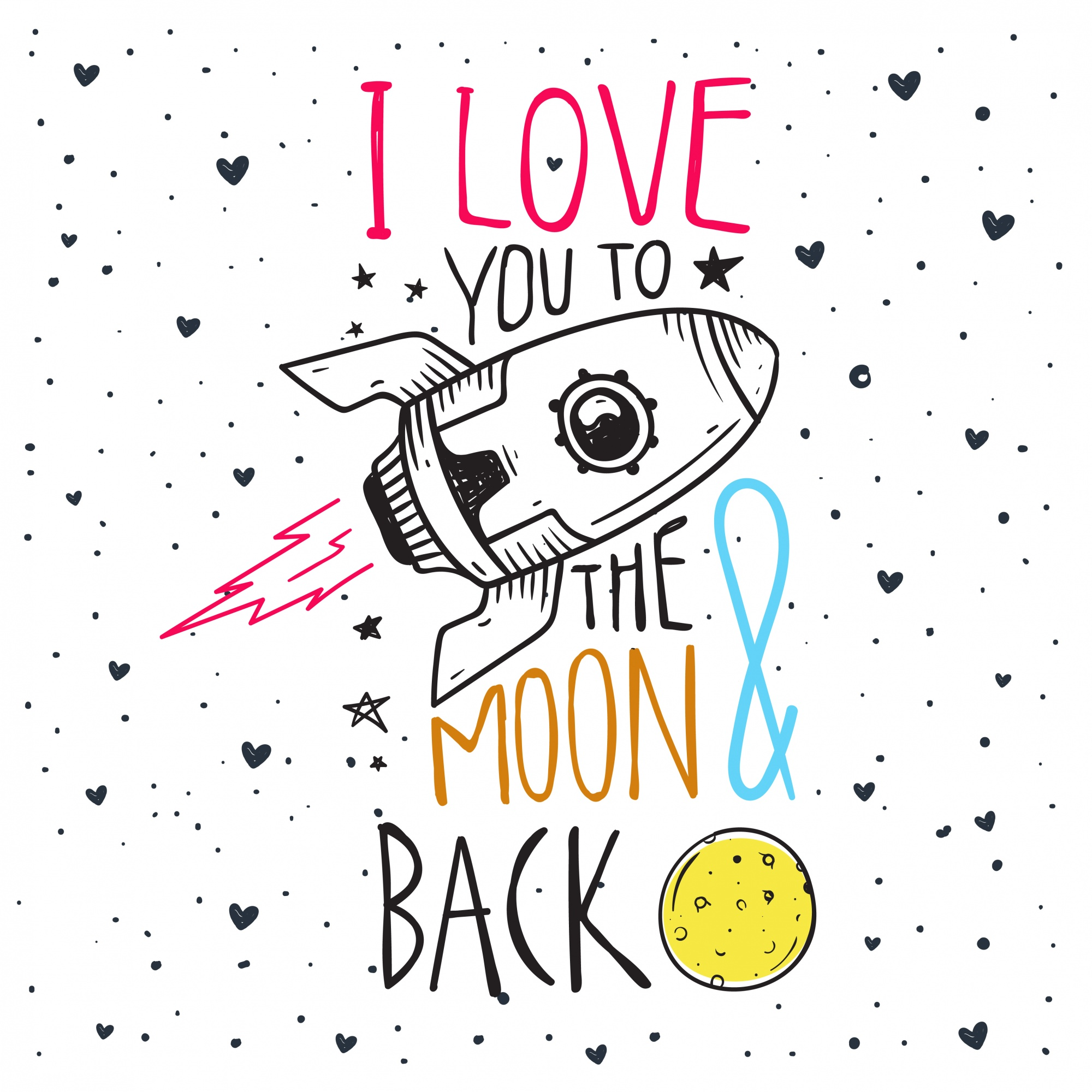 Romantic Quote , I love you to the moon and back