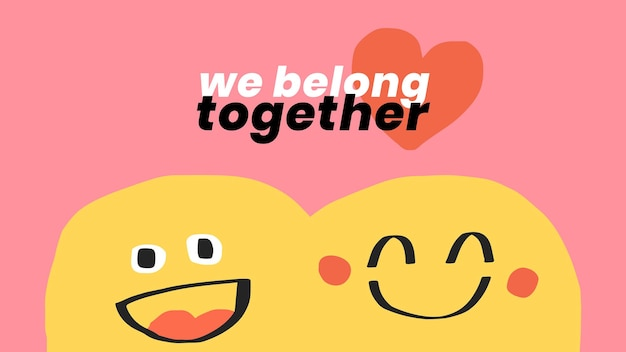 Romantic quote template vector with cute doodle emoticons we belong together social banner