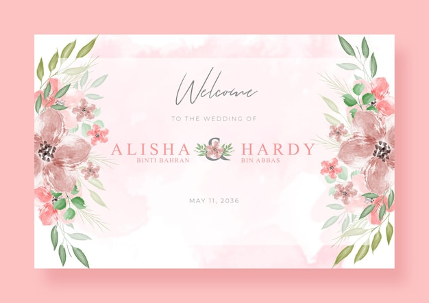 Romantic welcome sign wedding with beautiful floral watercolor
