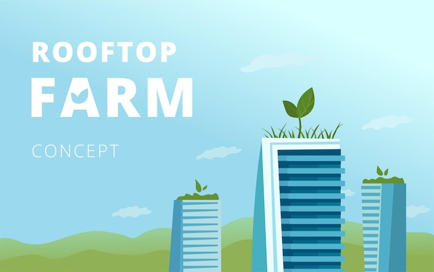 Rooftop farm concept. several skyscrapers with greenery on top, a landing page template.
