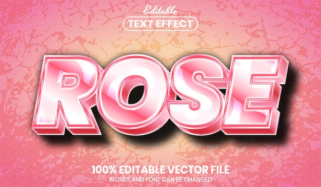 Rose text, editable text effect