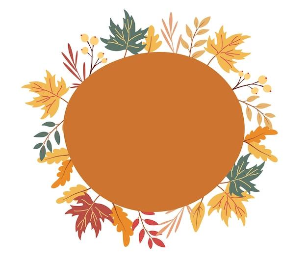 가 잎 라운드 프레임입니다. 화려한 낙엽, 도토리, 열매로 만든 우아한 화환 또는 테두리. 내부가 색 비문입니다. 자연 장식 벡터 일러스트 레이 션 평면 스타일입니다.