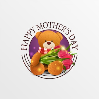 Round greeting banner for mother's day with teddy bear