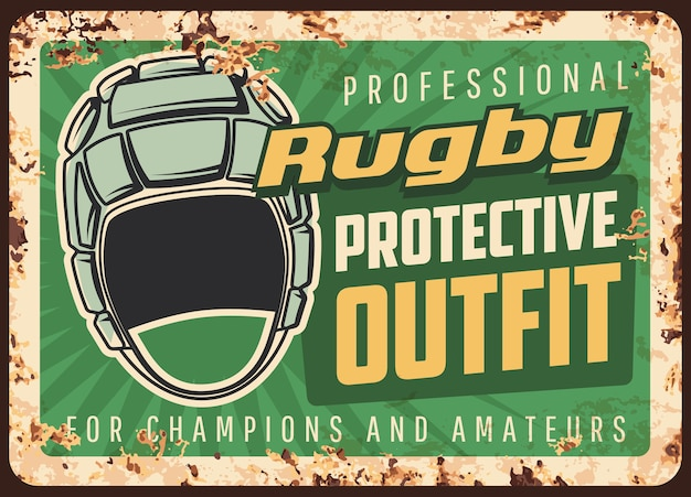 Rugby protective outfit and equipment rusty metal  plate. headgear, scrum cap and typography. rugby professional, protective gear shop advertising, retro banner with headguard and rust texture