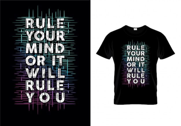 Rule your mind or it will rule you typography quotes t shirt design