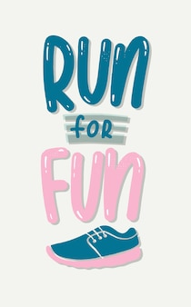 Run for fun hand drawn lettering vector.