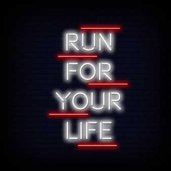 Run for your life neon text