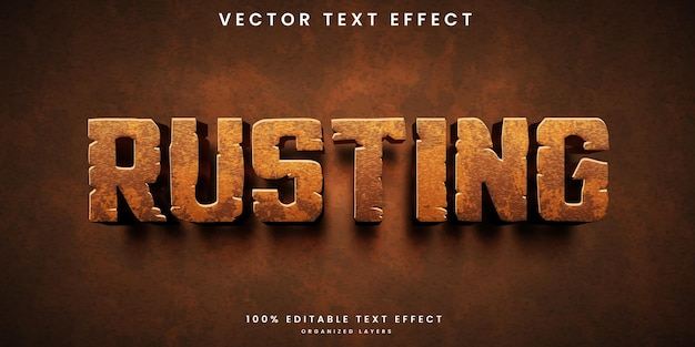 Rusting editable text effect