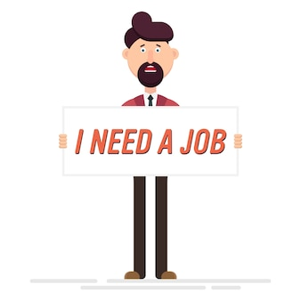 Sad unemployed man hold a banner with text for hiring
