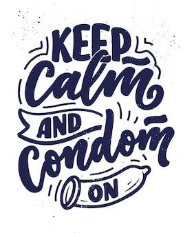 安全なセックスのスローガン、あらゆる目的のための素晴らしいデザイン。世界エイズデーのデザインのレタリング。コンドームについてのフレーズで面白い印刷、ポスター、バナー。