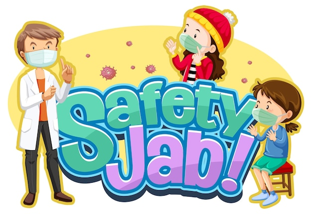 Safety jab font with children and doctor cartoon character