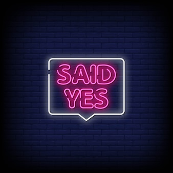 Said yes neon signs style text