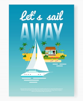 Sail away vacation poster