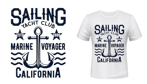 Sailing and yachting club t-shirt print. yacht vintage admiralty anchor illustration and typography. yachtsman, marine sailing sport club member clothing print design template, apparel template