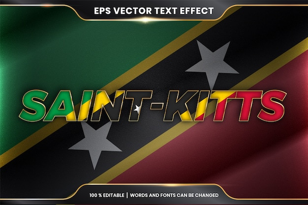 Saint kitts with its national country flag, editable text effect style with gradient gold color concept