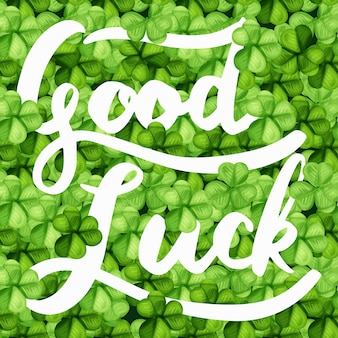 Saint patrick day with the word good luck background