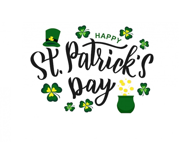 Saint patrick's day hand lettering text as logotype, card, banner template.  illustration for irish celebration design. hand drawn typography with green hat and shamrock.