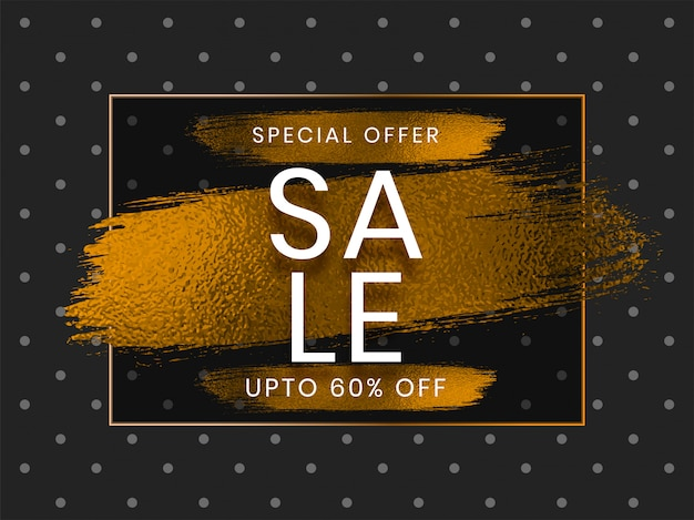 Sale banner design with special offer up to 60% discount off on golden brush stroke dotted