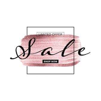 Sale banner with rose gold hand painted brush on white background