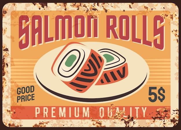 Salmon sushi rolls  rusty metal signboard of japanese cuisine food.