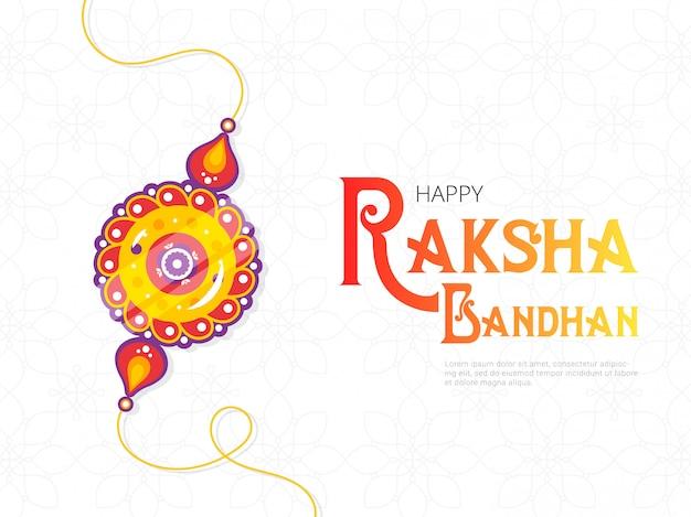 幸せラクシャバンダン祭バナーテンプレート。保護と装飾的なキャッチフレーズの印として兄弟から姉妹に与えられた伝統的なラキのお守り。ヒンドゥー教の文化。 saluno、silono、またはrakriのお祝い。