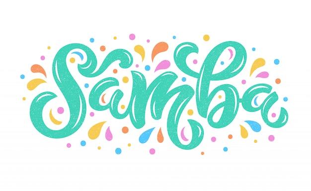 Samba calligraphy lettering