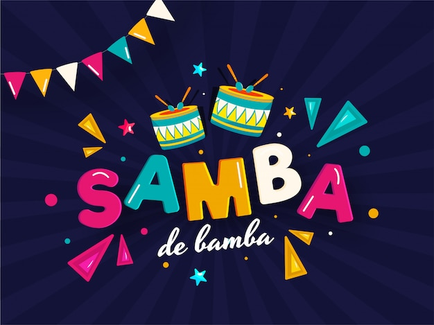Samba de bamba background.