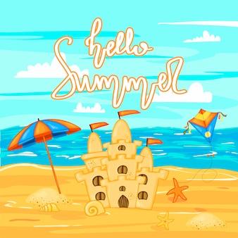 Замок из песка на пляже у воды и надпись «здравствуй, лето». летняя коллекция мультфильмов в векторе.