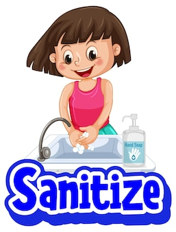 Sanitize font in cartoon style with a girl washing hands with soap on white background