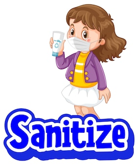 Sanitize font in cartoon style with a girl wearing medical mask on white background
