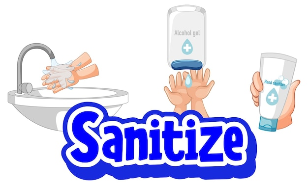 Sanitize font in cartoon style with washing hands by water tap and sanitizer products