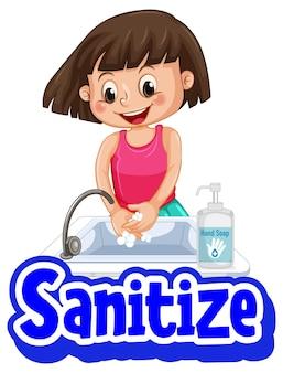 Продезинфицируйте шрифт в мультяшном стиле с девушкой, умывающей руки с мылом на белом фоне