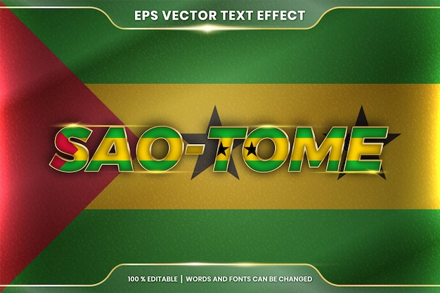 Sao tome with its national country waving flag, editable text effect style with gradient gold color concept