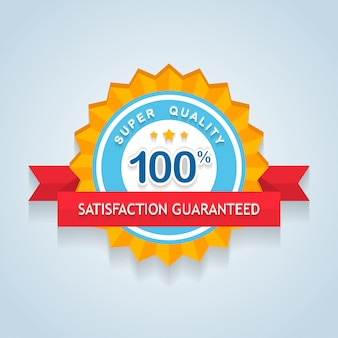 Satisfaction guarantee sign with ribbon.